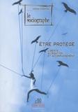 Laurence Hardy et Annabelle Baudry-Merly - Le sociographe N° 50, Juin 2015 : Etre protégé - Liberté, aliénation et accompagnement.