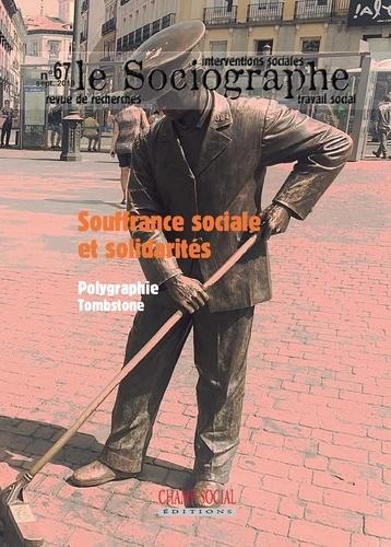 Champ Social - Le sociographe N° 67 : Souffrance sociale et solidarités.