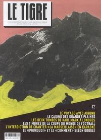 Gérard Thomas et Laetitia Bianchi - Le Tigre N° 42, juin 2014 : .