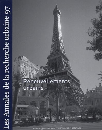 Anne Querrien et Pierre Lassave - Les Annales de la recherche urbaine N° 97, Décembre 2004 : Renouvellements urbains.