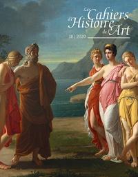 Maria Teresa Caracciolo - Les Cahiers d'Histoire de l'Art N° 18/2020 : .