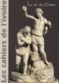 Illustria - Les cahiers de l'ivoire N° 4 : La vie du Christ.