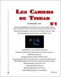 Guillaume Basquin et Emmanuelle Lequeux - Les Cahiers de Tinbad N° 1, Hiver 2016 : .