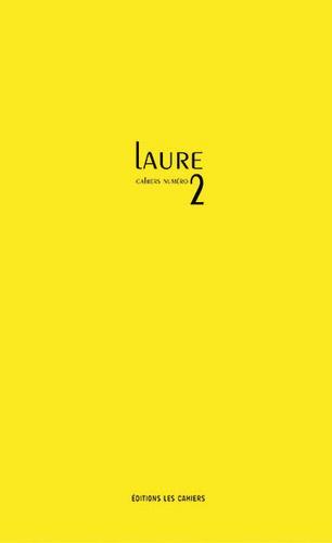 Mélanie Beauchemin - Les cahiers Laure N° 2 : .