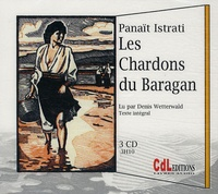 Panaït Istrati - Les Chardons du Baragan. 3 CD audio