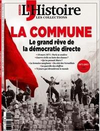 Héloïse Kolebka - Les Collections de l'Histoire Hors-série N° 90, ja : La Commune - Le grand rêve de la démocratie directe.