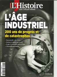 Héloïse Kolebka - Les Collections de l'Histoire Hors-série N° 91, av : L'âge industriel - 200 ans de progrès et de catastrophes.