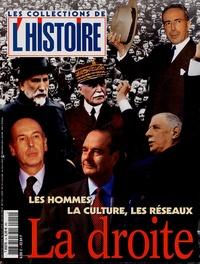Valérie Hannin - Les Collections de l'Histoire N° 14, Janvier 2002 : La droite : les hommes, la culture, les réseaux.