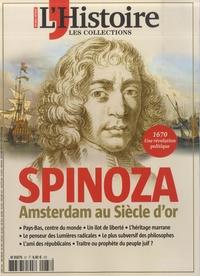 Héloïse Kolebka - Les Collections de l'Histoire N° 87, avril-juin 20 : Spinoza - Amsterdam au Siècle d'or.