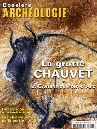 Jean Clottes et Jean-Michel Geneste - Les Dossiers d'Archéologie Hors-série N° 28, Av : La grotte Chauvet et la Caverne du Pont-d'Arc.