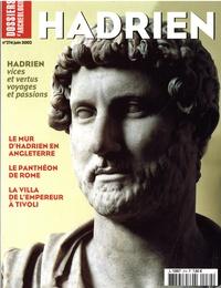 Jean-Pierre Bost et Jean-Claude Golvin - Les Dossiers d'Archéologie N° 274, juin 2002 : Hadrien.