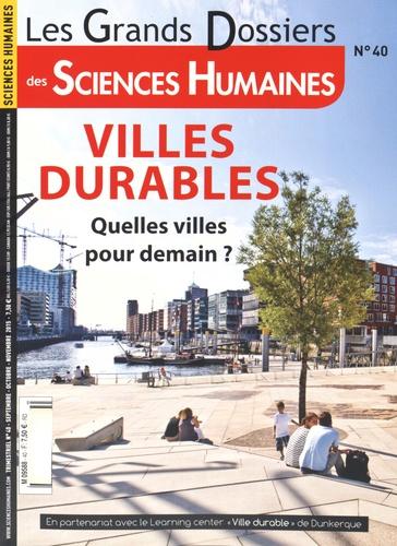 Christophe Rymarski - Les Grands Dossiers des Sciences Humaines N° 40, Septembre-oct : Villes durables - Quelles villes pour demain ?.