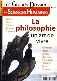 Catherine Halpern - Les Grands Dossiers des Sciences Humaines N° 43, juin-juillet- : La philosophie, un art de vivre.
