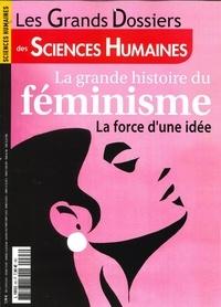 Héloïse Lhérété - Les Grands Dossiers des Sciences Humaines N° 63, juin 2021 : La grande histoire du féminisme.