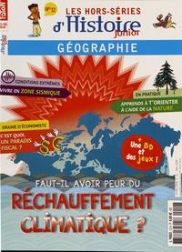 Olivier Fabre - Les hors-séries d'Histoire Junior N° 12, juin 2018 : Faut-il avoir peur du réchauffement climatique ?.