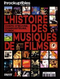 Anne-Claire Norot - Les Inrocks 2 Hors-série : L'histoire des musiques de films.