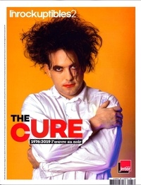Les Inrockuptibles - Les Inrocks 2 Hors-série N° 87, ao : The Cure.