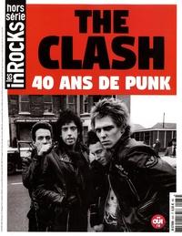 Pierre Siankowski - Les Inrocks 2 Hors série : The Clash - 40 ans de punk.