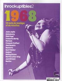 Anne-Claire Norot - Les Inrocks 2 N° 80 : 1968 - 12 mois de musique et de révoltes.