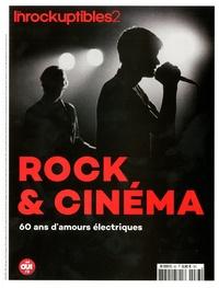 Serge Kaganski et Jean-Marc Lalanne - Les Inrocks 2 N° 83 : Rock et cinéma - 60 ans d'amour électriques.