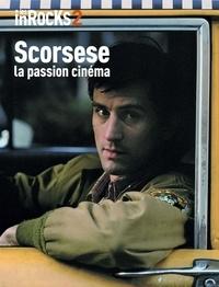 Les Inrockuptibles - Les Inrocks 2 : Scorsese, la passion cinéma.