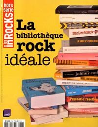 Anne-Claire Norot - Les Inrocks Hors-série N° 78 : La bibliothèque rock idéale.
