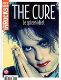 Anne-Claire Norot - Les Inrocks Hors-série N° 81 : The Cure - Le spleen idéal.