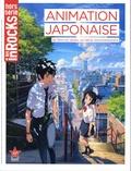 Anne-Claire Norot - Les Inrocks Hors-série N° 85 : Animation japonaise - De films en séries, un siècle d'enchantement.