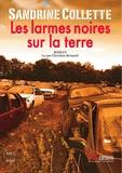 Sandrine Collette - Les larmes noires sur la terre. 1 CD audio MP3