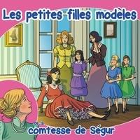 Comtesse de Ségur - Les petites filles modèles - CD audio.