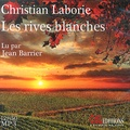 Christian Laborie - Les rives blanches. 2 CD audio MP3
