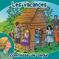 Comtesse de Ségur - Les vacances - CD audio.