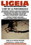 Julie Bawin et Pierre-Jean Foulon - Ligeia N° 117-118-119-120, : L'art de la performance.