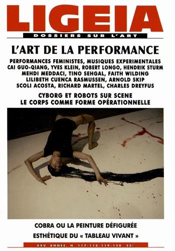 Julie Bawin et Pierre-Jean Foulon - Ligeia N° 117-120, Juillet- : L'art de la performance.