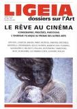 Giovanni Lista et Sergio Benvenuto - Ligeia N° 129-130-131-132 J : Le rêve au cinéma - Iconographie, procédés, partitions, l'onirisme filmique au prisme des autres arts.