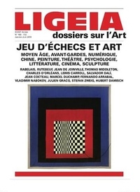 Ligeia - Ligeia N° 169-172, janvier- : Jeu d'échecs et art.