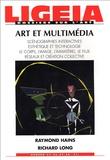 Giovanni Lista - Ligeia N° 45-46-47-48, Juil : Art et multimédia.