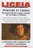 Patricia-Laure Thivat - Ligeia N° 77-78-79-80, Juil : Peinture et cinéma - Picturalité de l'image filmée de la toile à l'écran.