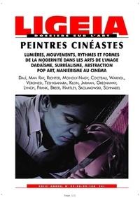Ligeia - Ligeia N° 97-100, Janvier-j : Peintres cinéastes.