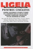 Patricia-Laure Thivat - Ligeia N° 97-98-99-100, Jan : Peintres cinéastes.