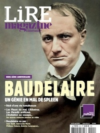 Alexis Brocas - Lire Hors-série N° 5, avr : Baudelaire - Un génie en mal de Spleen.