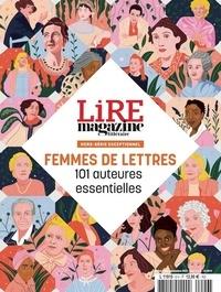 Baptiste Liger et Alexis Brocas - Lire Hors-série n° 6H, ju : Femmes de lettres - 101 auteures essentielles.
