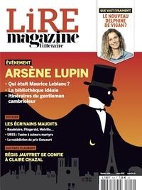 Baptiste Liger et Alexis Brocas - Lire N° 494, mars 2021 : Arsène Lupin - Les écrivains maudits.