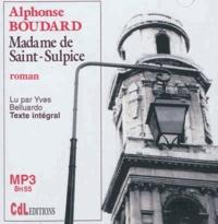 Alphonse Boudard - Madame de Saint-Sulpice. 1 CD audio MP3