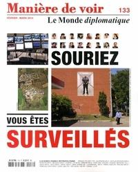 Maurice Lemoine - Manière de voir N° 133, Février-mars : Souriez, vous êtes surveillés.