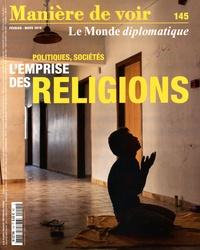 Akram Belkaïd - Manière de voir N° 145, février-mars : Politiques, sociétés : l'emprise des religions.