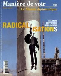 Pierre Rimbert - Manière de voir N° 151, février-mars : Radicalisations.