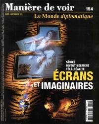 Mona Chollet - Manière de voir N° 154, Août-septemb : Ecrans et imaginaires - Séries, divertissement, télé-réalité.