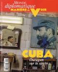 Philippe Descamps et Serge Halimi - Manière de voir N° 155, Octobre-nove : Cuba - Ouragan sur le siècle.