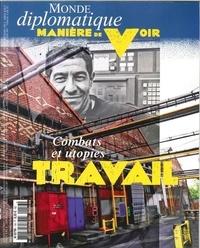 Philippe Descamps - Manière de voir N° 156, décembre 201 : Le travail - Combat et utopies.